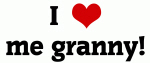 I Love me granny!