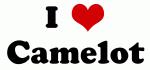 I Love Camelot
