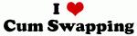 I Love Cum Swapping