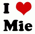 I Love Mie