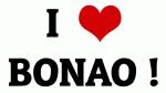 I Love BONAO !