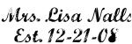 Mrs. Lisa Nalls Est. 12-21-08