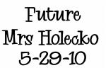 Future Mrs Holecko  5-29-10