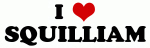 I Love SQUILLIAM