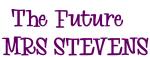 The Future   MRS STEVENS