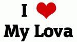 I Love My Lova
