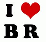I Love B R