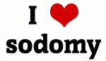 I Love sodomy