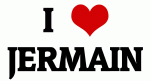I Love JERMAIN