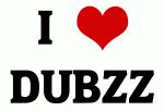 I Love DUBZZ