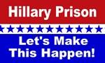 Hillary Prison Make it happen