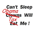 Can't Sleep Obama Tax Me