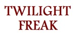 Twilight Freak