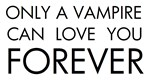 Only a vampire
