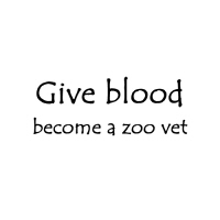 Give blood become a zoo vet