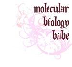 Molecular Biology Babe