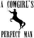 Cowgirls Perfect Man