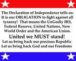 The Declaration of Independence tells us: