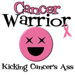 Cancer Warrior Kicking Ass T-Shirts