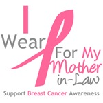 I Wear Pink For My Mother-in-Law Shirts & Gifts