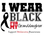 Melanoma I Wear Black For My Granddaughter Shirts