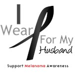 Melanoma I Wear Black Ribbon For Husband Shirts