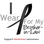 Melanoma I Wear Black For My Brother-in-Law Shirts