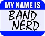 My Name Is Band Nerd