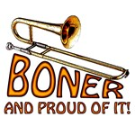 Boner - And Proud of It