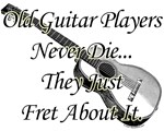 Old Guitarists Never Die