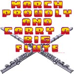 March Proudly And Carry A Big Flute
