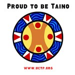 Proud to be Taino - UCTP