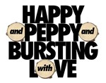 Happy and Peppy and Bursting with Love