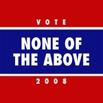 NONE OF THE ABOVE 2008