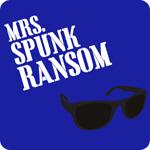 Mrs. Spunk Ransom