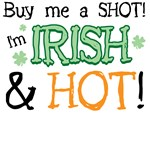 Irish & Hot St. Patrick's Day T-Shirts & Gifts
