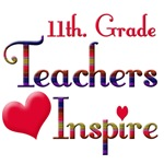 11th. Grade Teachers Inspire