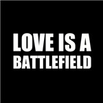 Love Is A Battlefield 2