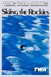 TWA Vintage Skiing in The Rockies Air Travel Adver