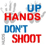 OYOOS Hands Up Don't Shoot design
