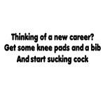 Start a cocksucking career