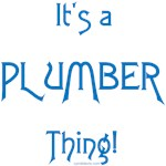 It's a Plumber Thing!
