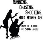 Running, Chasing, Shooting