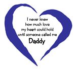 I never knew... (Daddy)