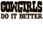 Cowgirls Do it Better