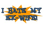 Hate My Ex-Wife