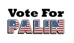 Vote for Palin - Sarah Palin -