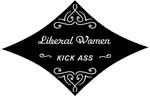 Liberal Women Kick Ass