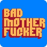 Bad Mother Fucker T Shirt