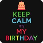 Keep Calm It's My Birthday T Shirts